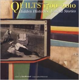 quilts 1700 - 2010 Hidden Histories