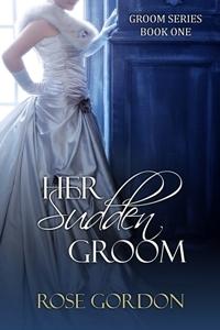 her sudden groom #tomance