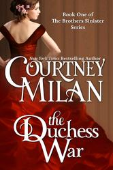 Book Review of The Duchess War by Courtney Milan