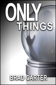 only things