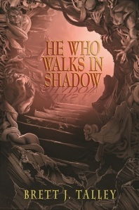he who walks in shadow