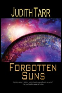 Fogotten Suns by Judith Tarrr