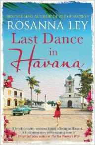Last Dance in Havana by Rosanna Ley Book Review