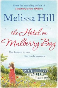 The House on Mulberry Bay by Melissa Hill