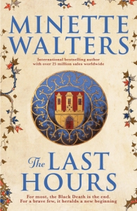 The Last Hours by Minette Walters